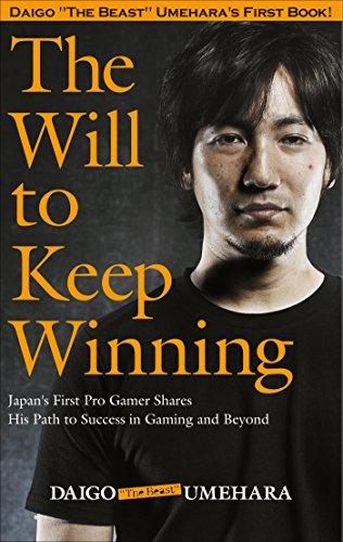 Daigo Umehara - The Will to Keep on Winning