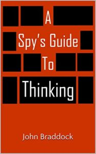 The Spies Guide to Thinking