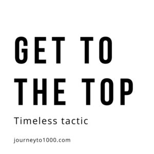 How To Get to The Top of Google: A Timeless Tactic That Will Always Work