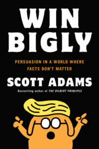 Win Bigly by Scott Adams – Book Review