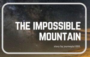 The Impossible Mountain