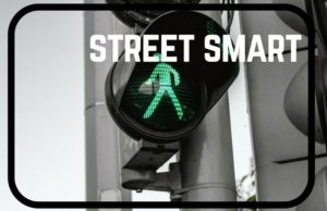 How To Be Street Smart: 11 Ways To Avoid Catastrophe