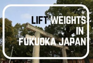 How To Travel in Fukuoka Japan If You Hit The Gym